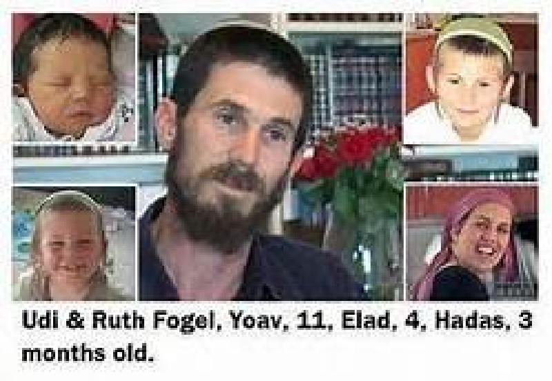 Fogel Family Members Murdered in Terrorist Assault by Two Arab Cousins from Neighboring Village