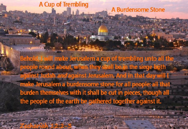 Jerusalem Backdrop for Quote from Zechariah Chapter 12 Verses 2-3